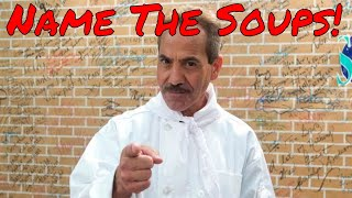 "It's the ""Soup Nazi"" Trivia Day with Bruce! Tell me the names of the soups he made!"