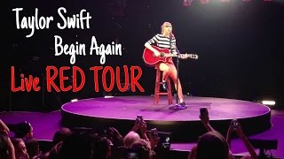 Taylor Swift - Begin Again (Live RED TOUR) Audio