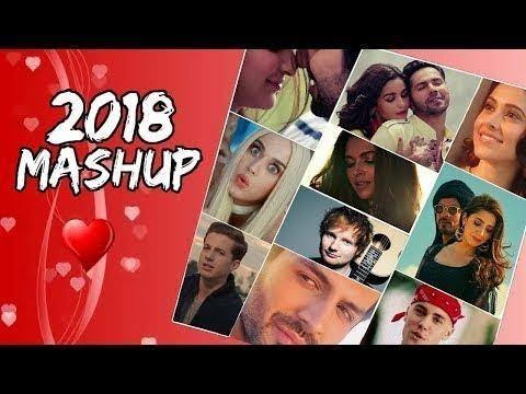 Top songs of hollywood and bollywood mashup 2018