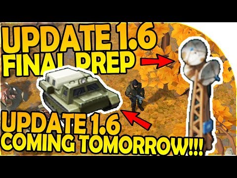 UPDATE 1.6 COMING TOMORROW - ALPHA UPDATE 1.6 FINAL PREP - Last Day On Earth Survival 1.5.9 Update