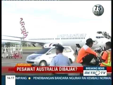 Pesawat Virgin Australia AirLine Di Bajak Di Bali