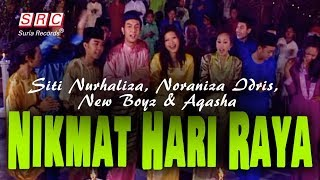 Siti Nurhaliza, Noraniza Idris, New Boyz & Aqasha - Nikmat Hari Raya (Official Music Video - HD)