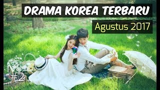 6 Drama Korea Agustus 2017   Terbaru Wajib Nonton #2