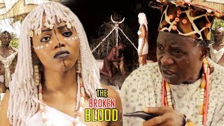 The Broken Blood 3&4 - 2018 Latest Nigerian Nollywood Movie/African Movie/Family Movie Full Hd