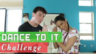 Dance to it Challenge with Lilly Singh | Thomas Sanders