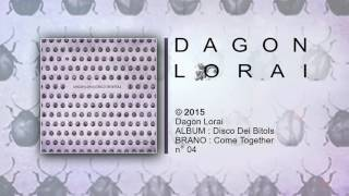 Dagon Lorai - Come Together