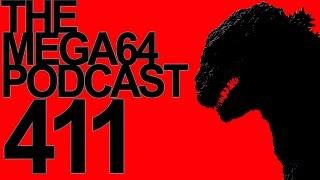 MEGA64 PODCAST: EPISODE 411