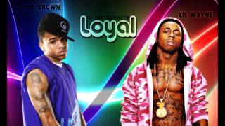 Chris Brown - Loyal ft. Lil Wayne, Too $hort Remix