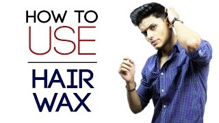 How To Use HAIR WAX for Maximum Hold and Volume | Quick Hairstyling Tips | Mayank Bhattacharya