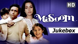 Masoom All Songs [HD] | Naseeruddin Shah | Shabana Azmi | Gulzar | R D Burman Hits