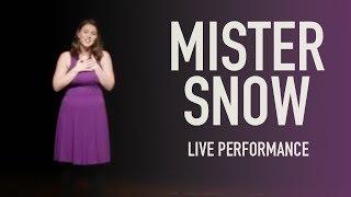 """""""Mister Snow"""" - Live Performance by Anna   From CAROUSEL the Musical"""