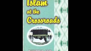 AUDIO BOOK: Islam At The CrossRoad by Muhammad Asad
