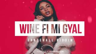 Dancehall Instrumental Beat 2017 - Wine fi mi Gyal Riddim (Prod by OGE BEATS)