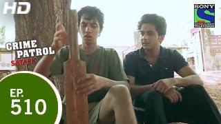 Crime Patrol - क्राइम पेट्रोल सतर्क - Balla Aur Baazi - Episode 510 - 22nd May 2015