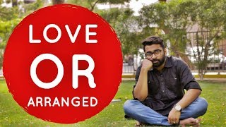 Love Or Arranged marriage??? which is good? - Malayalam - Ztalks nd Episode!!!