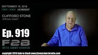 Ep. 919 FADE to BLACK Jimmy Church w/ Clifford Stone : UFO Disclosure : LIVE