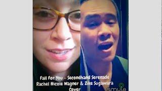 Fall for You - Secondhand Serenade (Rachel Nicole Wagner & Zike Sugawara Cover)
