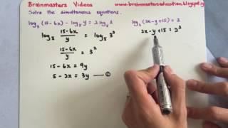 Logarithms - Simultaneous Logarithmic Equations