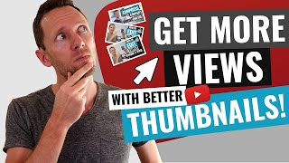 3 Thumbnail Tips to Get More Views on YouTube!
