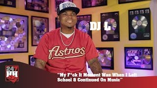 DJ L - My F*ck It Moment Was When I Left School & Continued On Music (247HH Exclusive)