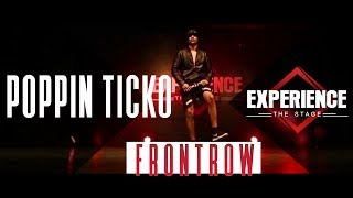 Poppin Ticko | Frontrow | Experience The Stage 2017
