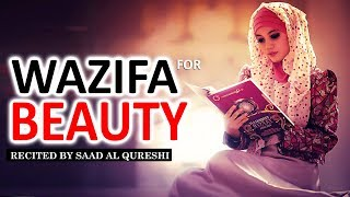 Wazifa for Beauty & To Get Beautiful Face & Skin