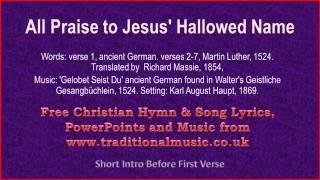 All Praise To Jesus' Hallowed Name - Christmas Carols Lyrics & Music