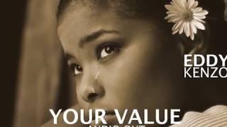 Your value - Eddy Kenzo[Audio Promo]