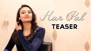 Har Pal - Valentine Day Special Best Romantic Song Teaser | The Brotherhood