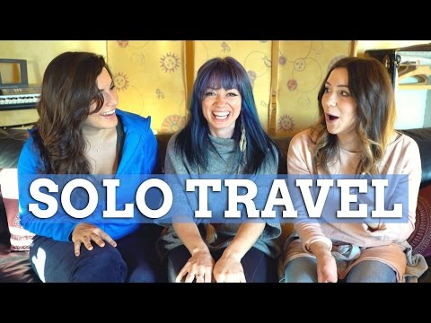The Truth About Solo Travel ft. Hey Nadine & Raya Was Here