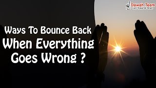 Ways To Bounce Back When Everything Goes Wrong ? ᴴᴰ ┇Mufti Menk┇ Dawah Team