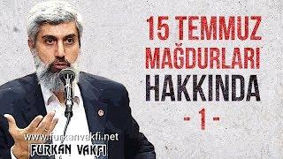 Alparslan KUYTUL Hocaefendi   15 Temmuz Mağdurları Hakkında-1