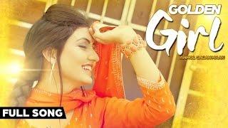 Anmol Gagan Maan - Golden Girl | Anmol Gagan Maan | Latest Punjabi Songs 2015 | Jass Records
