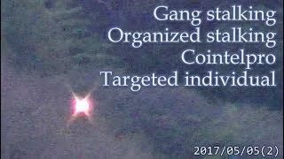 集団ストーキング被害者の記録 2017.5.5(2)  Gang Stalkng Organized stalking Cointelpro Targeted Individuals