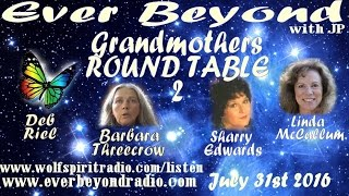 2016-07-31 Ever Beyond -  Great Grandmothers Roundtable 2
