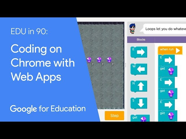 EDU in 90: Coding on Chrome with Web Apps