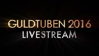 Guldtuben LIVE 2016   Hela Galan   #Guldtuben2016