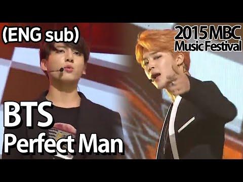 Xxx Mp4 2015 MBC Music Festival BTS Perfect Man Original By SHINHWA 방탄소년단 Perfect Man 20151231 3gp Sex