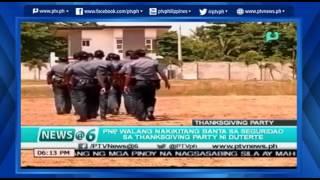[News@6] Banta sa seguridad sa Thanksgiving ni Duterte, wala umanong namamataan ayon sa PNP