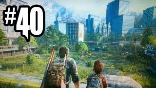 The Last of Us Gameplay Walkthrough - Part 40 - SO MUCH INFECTED!! (PS3 Gameplay HD)