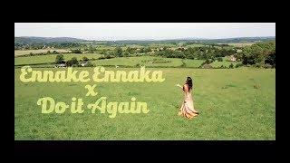 Ennake Ennaka X Do It Again | Official Video | Babi Supram | Jerone B | Three Monkeys Productions