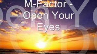 M-Factor - Open Your Eyes