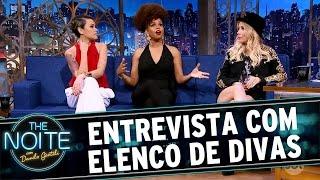 The Noite (21/10/16) - Entrevista com elenco de Divas - Nikki, Jeniffer Nascimento e Luiza Possi