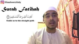 Heart Touching Recitation - Surah Fatihah - By Basheer Chisty