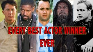Every Best Actor Winner EVER (1927 - 2016)
