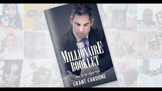 The Secret to Becoming a Millionaire - Grant Cardone