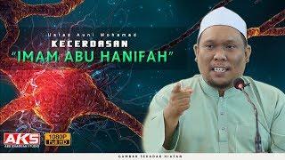Kecerdasan Imam Abu Hanifah | Ustaz Auni Mohamad