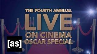 The 4th Annual Live On Cinema Oscar Special | On Cinema | Adult Swim