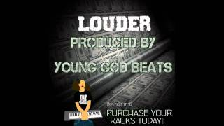 "New Exclusive!! ""Louder"" (Prod. by @Younggodbeats)"
