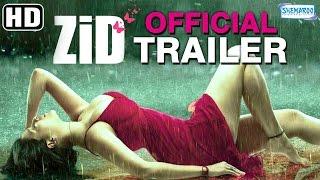 Zid (2014) Official Trailer HD | Mannara Chopra - Karanveer Sharma